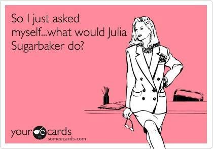 Julia Sugarbaker always had the best advice...and grace.
