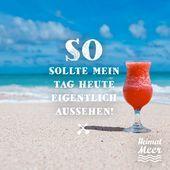 Kaltes Getränk am Strand ... 😜🌡🌊🍹 😜🌡🌊🍹 Für diejenigen, die gerne ...