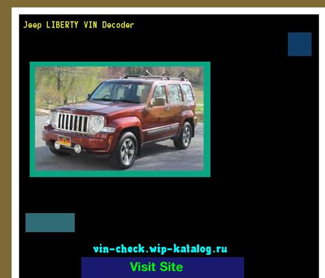 Jeep Liberty Vin Decoder Lookup Jeep Liberty Vin Number 160622