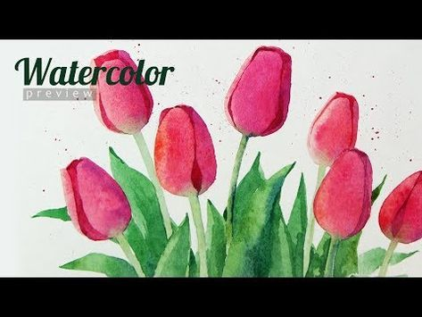 How To Draw Tulips Watercolor For Beginners Preview Youtube