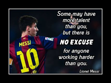 Lionel Messi Soccer Motivation Poster No Excuse Quote Wall Art Arleyart Com In 2020 Inspirational Soccer Quotes Messi Quotes Lionel Messi Quotes
