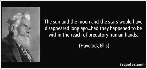 Top quotes by Havelock Ellis-https://s-media-cache-ak0.pinimg.com/474x/60/59/1f/60591f4f3d02794b860075cb3f9ea11f.jpg
