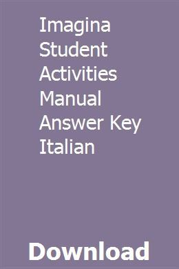 Imagina Student Activities Manual Answer Key Italian Student Activities Student Answer Keys