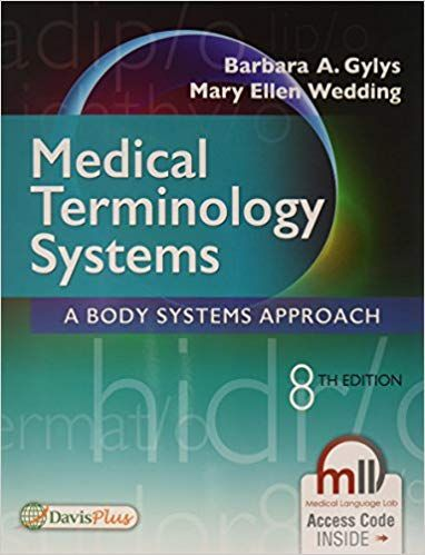 Test bank For Medical Terminology Systems A Body Systems