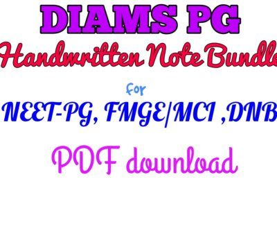 DIAMS PG /FMGE-MCI Handwritten Note Bundles for All Subjects