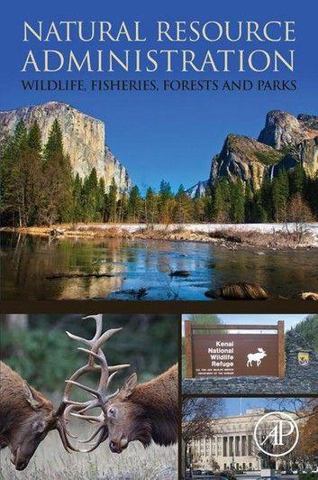 Natural Resource Administration Wildlife Fisheries Fores Natural Resources Wildlife Oceans Of The World
