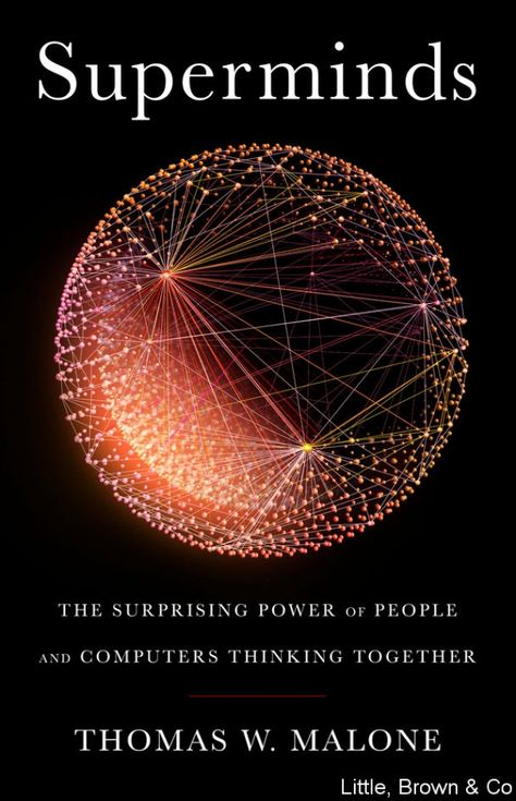 [EPUB] Superminds: The Surprising Power of People and Computers Thinking Together by Thomas W. Malone Book - Superminds: The Surprising Power of People and Computers Thinking Together PDF Good Books, Books To Read, Free Books, Ai Machine Learning, Technology World, Energy Technology, Deep Learning, Inspirational Books, Data Science
