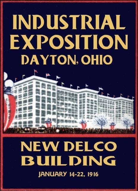 Poster For 1916 Expo Dayton Oh Dayton Dayton Ohio Ohio