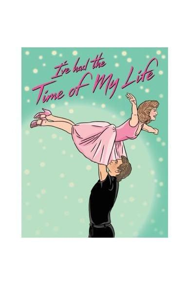 The Found Greeting Card Time Of My Life Dirty Dancing