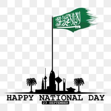 Saudi Arabia National Day In September 23 Th Happy Independence Saudi National Day Saudi National Day Saudi National Arabia Png And Vector With Transparent B National Day Saudi Happy Independence Day