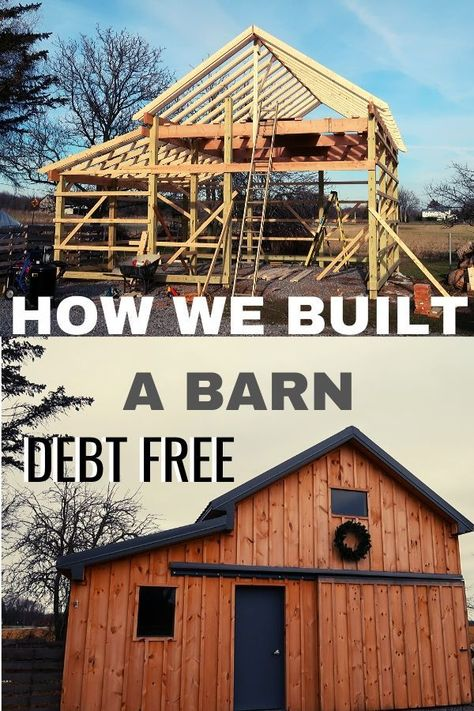 How We Built a Barn Debt Free - - Tips to start building a barn on your homestead debt free. Ideas to build your own barn without spending a fortune hiring someone else. Building A Garage, Building Plans, Building A House, Small Barns, Small Barn Plans, Pole Barn Plans, Garage Plans, Cabana, Backyard Barn