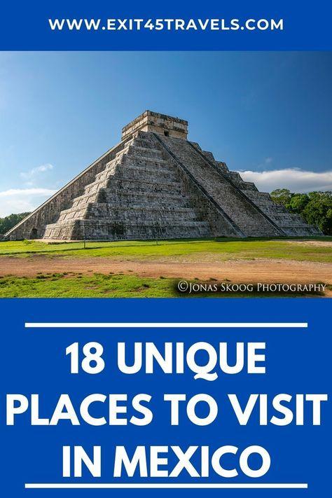 Unique Places to Visit in Mexico - Exit45 Travels