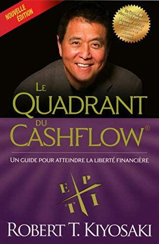 Amazon Fr Le Quadrant Du Cashflow Nouvelle Edition