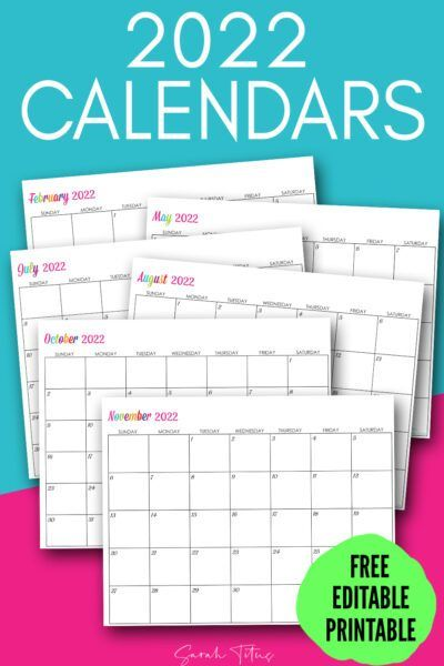 2022 Editable Calendar.Custom Editable 2022 Free Printable Calendars Calendar Printables Free Printable Calendar Free Printables