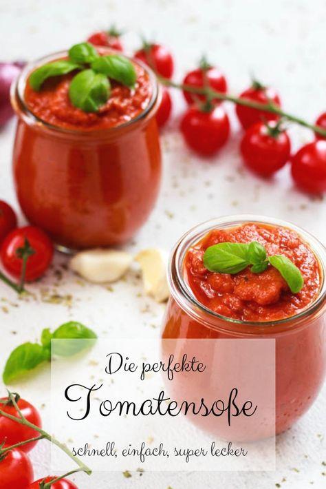 Die perfekte Tomatensoße – super einfach, super lecker