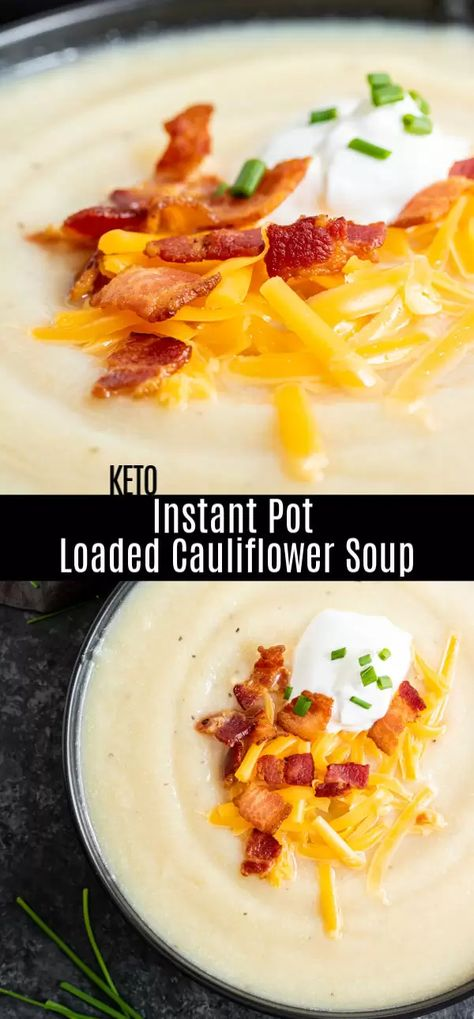 This easy Instant Pot Loaded Cauliflower Soup is a rich and creamy low carb keto pressure cooker recipe made with a few simple ingredients Its a great keto dinner recipe. Creamy Cauliflower Soup, Cauliflower Soup Recipes, Loaded Cauliflower, Low Carb Soup Recipes, Ketogenic Recipes, Healthy Recipes, Keto Recipes, Dessert Recipes, Ketogenic Diet