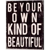 Found it at Wayfair - Be Your Own Kind of Beautiful by Louise Carey Textual Art on Canvas