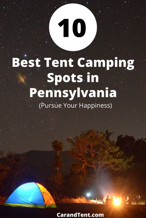 10 Best Tent Camping Spots in PA Camp