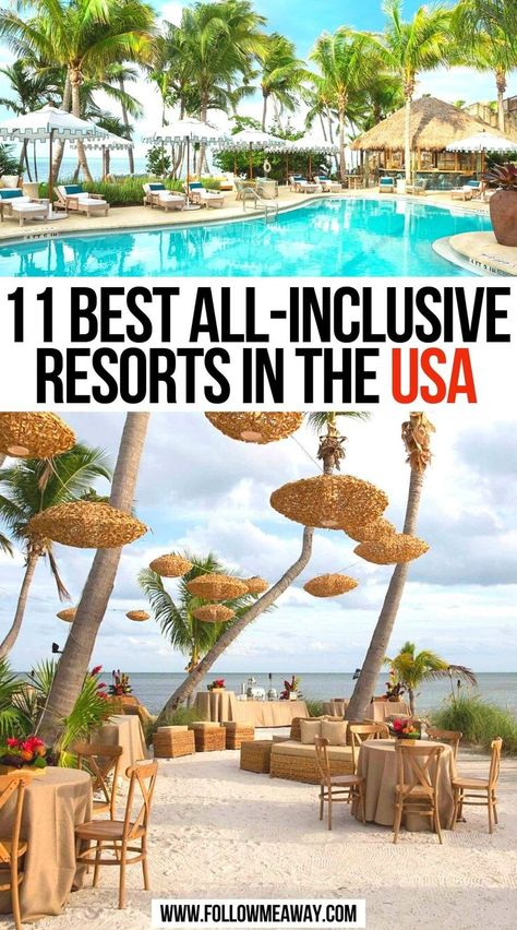 11 Best All-Inclusive Resorts In The USA