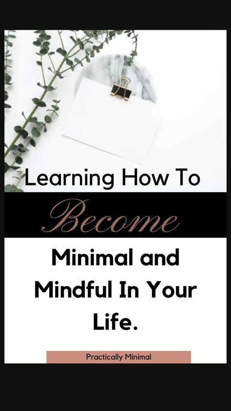 Learning How to Become Minimal and Mindful in Your Life With Shawna Dirksen of Practically Minimal
