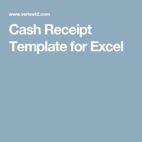 Cash Receipt Template for Excel Rental Pinterest Receipt - cash receipt