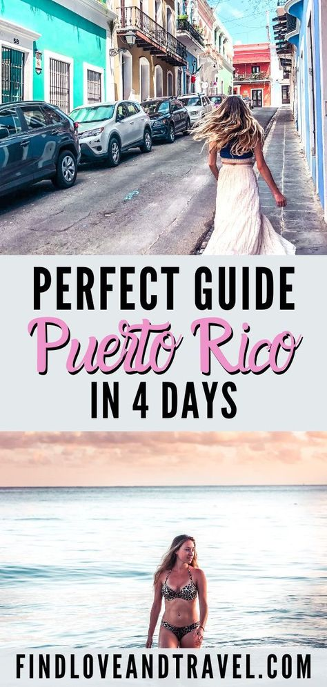 How To Spend 4 Days in Puerto Rico – Ultimate Itinerary