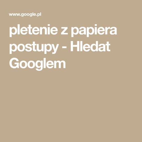 d888888a7 List of Pinterest pletene z papiera postupy pictures & Pinterest pletene z  papiera postupy ideas