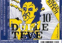 Dulle Teve (Mad Bitch) is a strong triple belgian ale I have enjoyed and highly recommend.