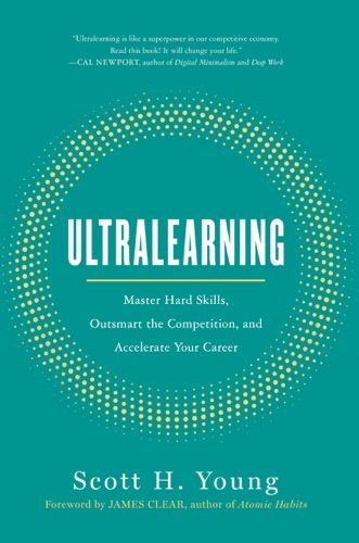 Pdf Free Download Ultralearning By Scott Young Ultralearning By Scott Young Pdf Free Download Effective Learning Learning Methods Book Summaries