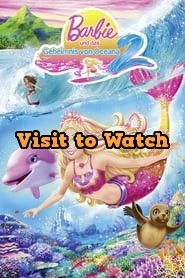 Hd Barbie Und Das Geheimnis Von Oceana 2 2012 Ganzer Film Deutsch Box Office Movie Office Movie Movies