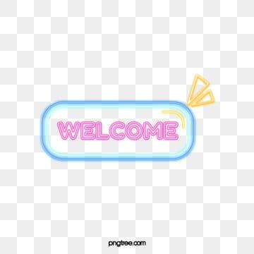 Welcome To Business Neon Welcome Clipart Welcome The Neon Lights Png Transparent Clipart Image And Psd File For Free Download Neon Backgrounds Neon Lighting Neon