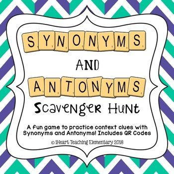 Synonyms And Antonyms Game L A Scavenger Hunt Synonyms And Antonyms Synonyms And Antonyms Words Antonyms