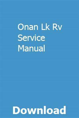 Onan Lk Rv Service Manual Repair Manuals Owners Manuals Opel Meriva