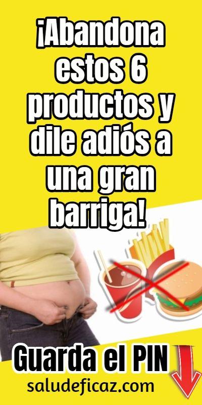 Abandona Estos 6 Productos Y Dile Adiós A Una Gran Barriga Health And Beauty Health Diabetes