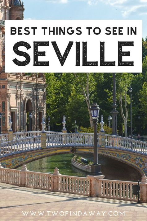 Best Things to See in Seville Spain