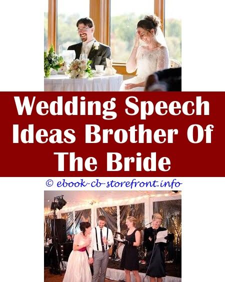 10 Exciting Tricks Emotional Speech For Wedding Wedding Speech Ideas Groomsmen Wedding Speech Ideas Son Of Bride Wedding Speech From A Sister To Her Brother We