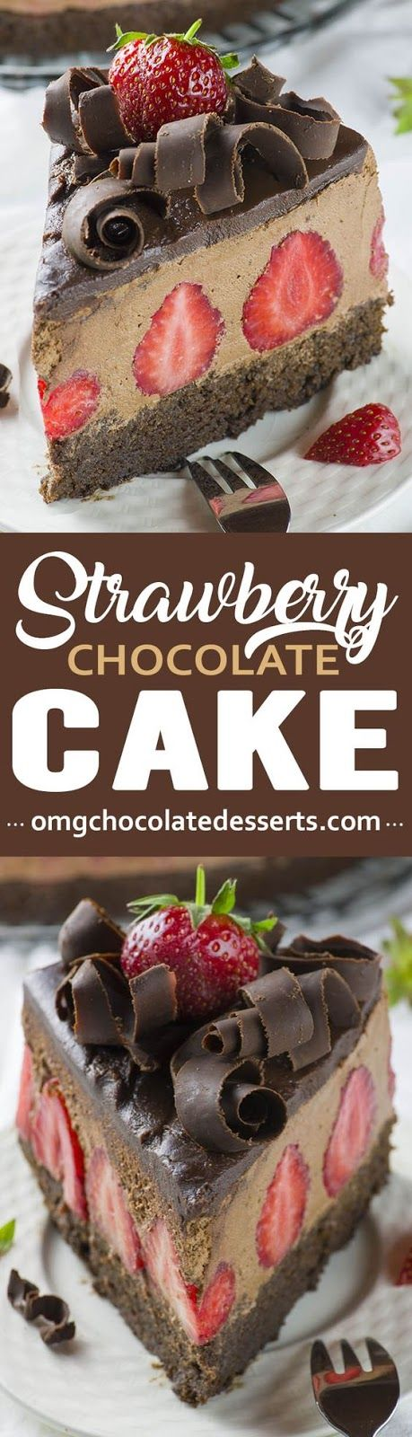 Strawberry Chocolate Cake Chocolate Desserts Cake Chocolate Desserts Chocolate Dessert Recipes