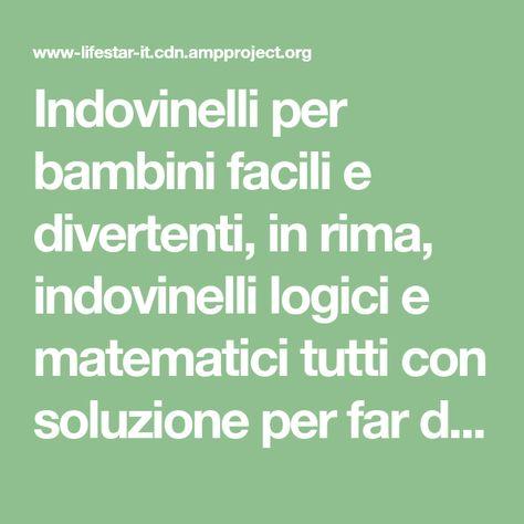 List Of Pinterest Indovinelli Logica Images Indovinelli Logica