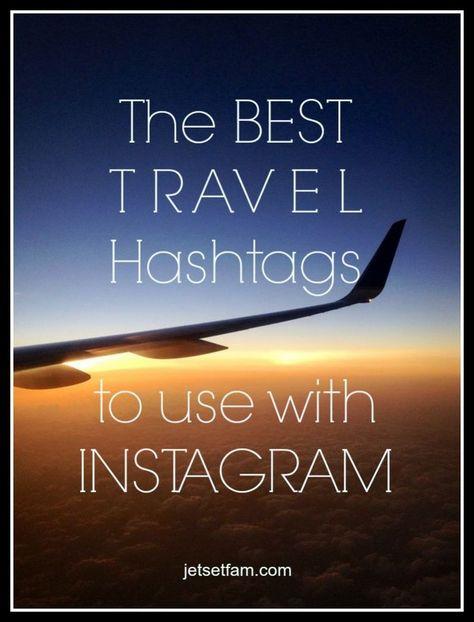 Best Travel Hashtags » The JetSet Family