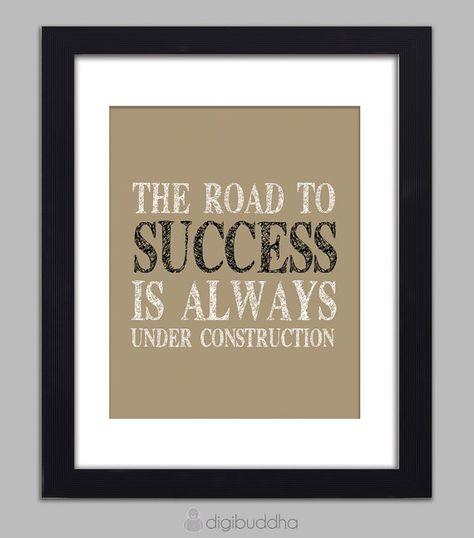 "Schild Wand Dekoration Holz /""The road to success is always under construction/"""