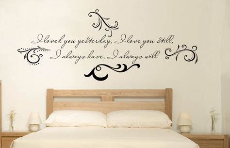 Loved You Yesterday Love You Still Wall Decal
