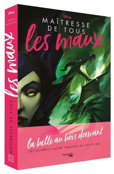 Vilains La Belle Au Bois Dormant Maitresse De Tous Les