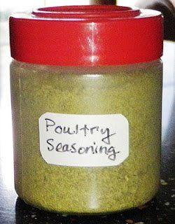 Homemade Poultry Seasoning Ingredients: 2 tablespoons dried parsley 2 tablespoons dried sage 2 tablespoons dried thyme 1 tablespoon ground marjoram 1 tablespoon celery Salt 1 tablespoon dried...