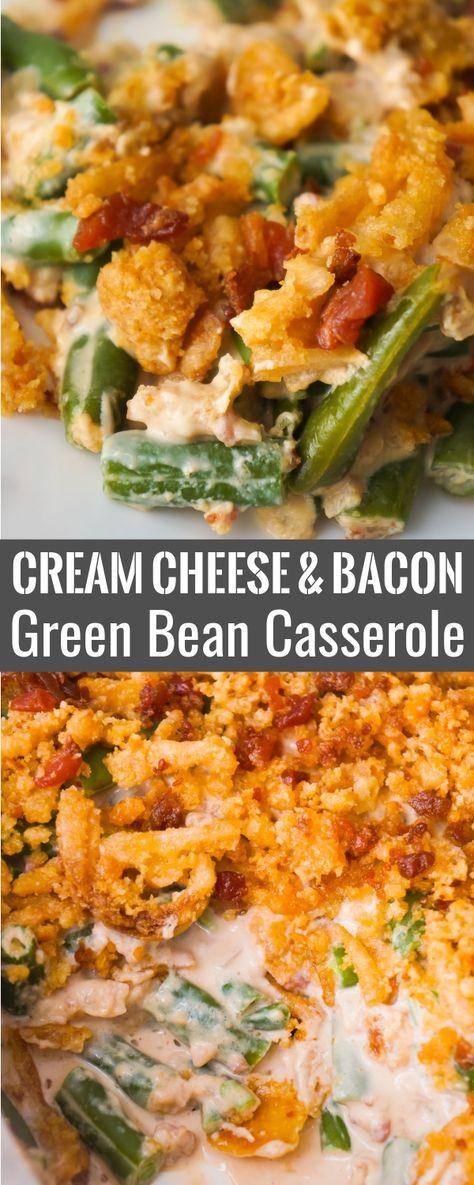 Cream Cheese and Bacon Green Bean Casserole