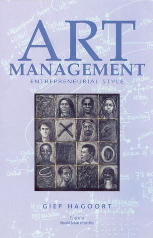 Pdf Download Art Management Entrepreneurial Style By Giep Hagoort Free Epub Arts Management Entrepreneurial Books