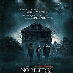 No Respires 2016 De Fede Alvarez Noticias De Cine Peliculas