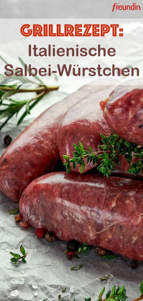 Saltimbocca mal anders: Die klassische Grillwurst wird mit Salbei und feinem Parmaschinken verwöhnt