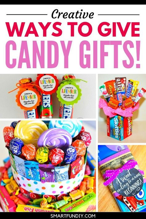 40+ creative candy gift ideas for teachers, graduation, coworkers, and even GUYS! Everyone loves candy - be sure to SAVE these clever affordable candy gift ideas to give for every occasion #smartfundiy #candy #gift #dollarstore #affordable #cheap #giftidea