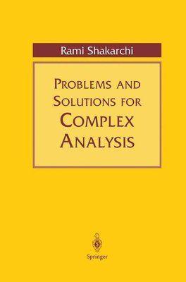 Problems And Solutions For Complex Analysis Rami Shakarchi Kartoniert Tb Buch In 2021 Bucher Versandkostenfrei
