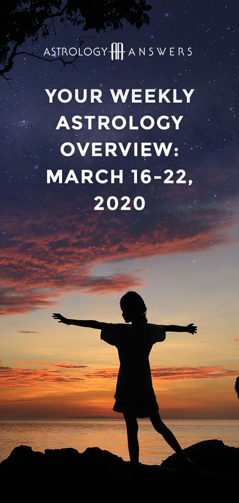 Check out what the stars have in store for you during the astrological week of March 16-22, 2020 in the weekly astrology overview! #astrology #astrologyoverview #astrologyanswers #planets
